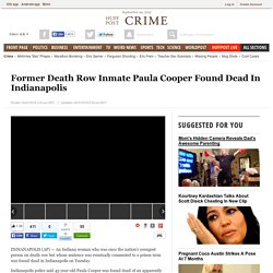 Former Death Row Inmate Paula Cooper Found Dead In Indianapolis