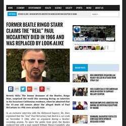 "Former Beatle Ringo Starr Claims the ""Real"" Paul McCartney Died in 1966 and Was Replaced by Look-Alike World News Daily Report"