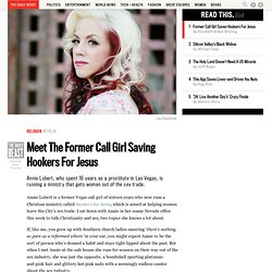 Meet The Former Call Girl Saving Hookers For Jesus
