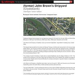 (former) John Brown's Shipyard - Clydebank