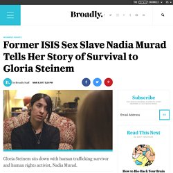 Former ISIS Sex Slave Nadia Murad Tells Her Story of Survival to Gloria Steinem
