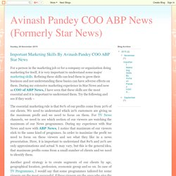 Avinash Pandey COO ABP News (Formerly Star News) : Important Marketing Skills By Avinash Pandey COO ABP Star News