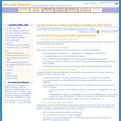 Les dix formes de la cyber-criminalité constatées en 2007 (#2/2)
