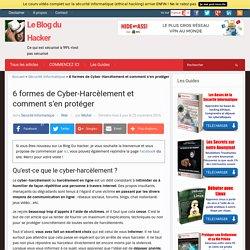 6 formes de Cyber-Harcèlement et comment s'en protéger – Le Blog du Hacker