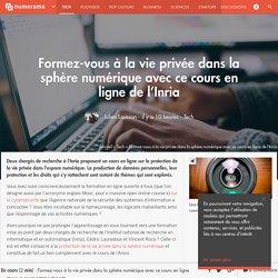 Formez-vous à la vie privée dans la sphère numérique avec ce cours en ligne de l'Inria