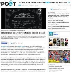 Il formidabile archivio storico British Pathé
