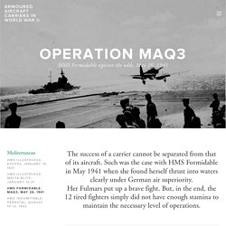 HMS Formidable: MAQ3, May 26, 1941 — Armoured Aircraft Carriers in World War II