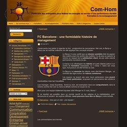 FC Barcelone : une formidable histoire de management
