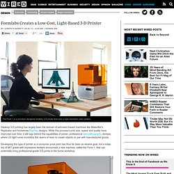 Formlabs Creates a Low-Cost, Light-Based 3-D Printer