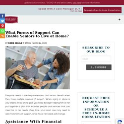 What Forms of Support Can Enable Seniors to Live at Home?