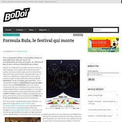 Formula Bula, le festival qui monte