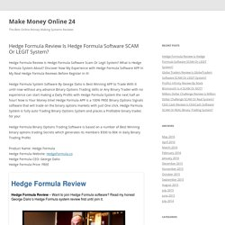 Hedge Formula Review Is Hedge Formula Software SCAM Or LEGIT System?