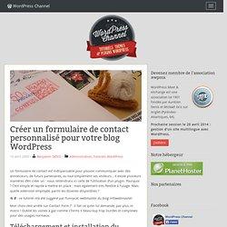 Créer un formulaire de contact personnalisé pour votre blog WordPress