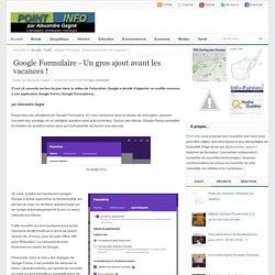 Google Formulaire - Un gros ajout avant les vacances ! « Alexandre Gagné