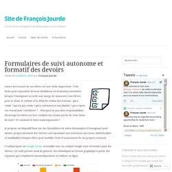 Des formulaires de suivis autonomes et formatifs des devoirs