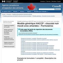 Modèle générique HACCP : chocolat noir moulé avec amandes – Formulaires - Modèle générique HACCP pour le chocolat noir moulé avec amandes