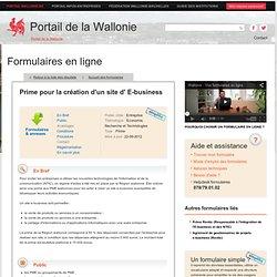 formulaires.wallonie.be > Entreprises > e-business - Prime pour la création d'un site