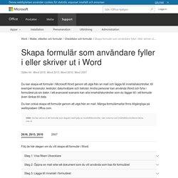 Skapa formulär som användare fyller i eller skriver ut i Word - Word
