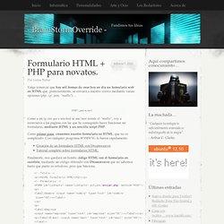 Formulario HTML + PHP para novatos. « - BrainStormOverride -