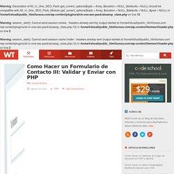 Como hacer un formulario de contacto III: Validar y enviar con PHP
