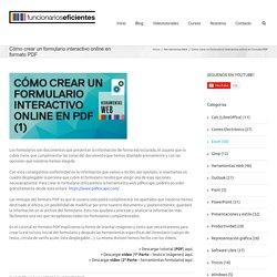 Funcionarioseficientes Cómo crear un formulario interactivo online en formato PDF