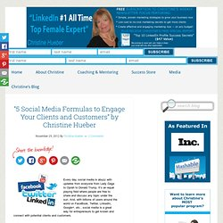 """5 Social Media Formulas to Engage Your Clients and Customers"" by Christine Hueber"
