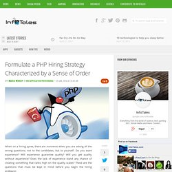 Formulate a PHP Hiring Strategy Characterized by a Sense of Order