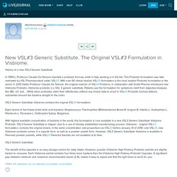 New VSL#3 Generic Substitute. The Original VSL#3…