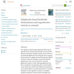 Veterinary and Animal Science Volume 10, December 2020, Glyphosate-based herbicide formulations and reproductive toxicity in animals