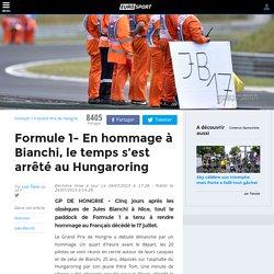 Formule 1- En hommage à Bianchi, le temps s'est arrêté au Hungaroring - Grand Prix de Hongrie 2015