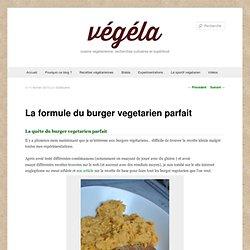 La formule du burger vegetarien parfait