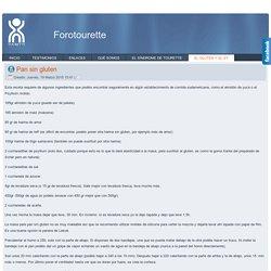 Foro Astourette.com - Pan sin gluten