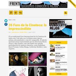 35-foro-de-la-cineteca-lo-imprescindible