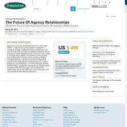 The Future Of Agency Relationships
