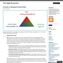 Forrester on Managing Technical Debt « The Agile Executive