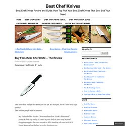 best budget chef knife you can get it s stamped but it s have