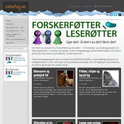 Naturfag.no: Ressurser fra Forskerføtter og leserøtter