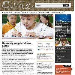Forskning ska göra skolan bättre - Curie