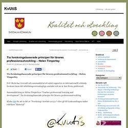 Tio forskningsbaserade principer för lärares professionsutveckling – Helen Timperley