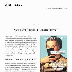 Skev forskningsbild i Skärmhjärnan — Siri Helle