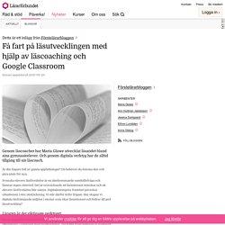 Få fart på läsutvecklingen med hjälp av läscoaching och Google Classroom – Fö...