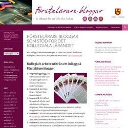 Förstelärare bloggar som stöd för det kollegiala lärandet
