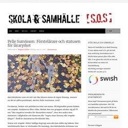 Pelle Sunvisson: Förstelärare och statusen för läraryrket