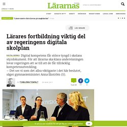 Lärares fortbildning viktig del av regeringens digitala skolplan