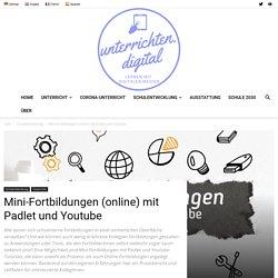 Mini-Fortbildungen (online) mit Padlet und Youtube - Unterrichten Digital