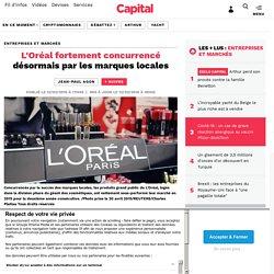 L'Oréal fortement concurrencé désormais par les marques locales