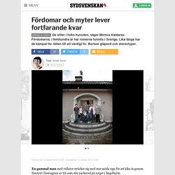 Fördomar och myter lever fortfarande kvar - Sydsvenskan