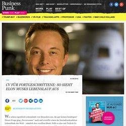 CV für Fortgeschrittene: So sieht Elon Musks Lebenslauf aus - Business Punk
