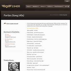 Forties Slang (40s) » The 1940's • 1940-1949 • Fashion History Movies Music