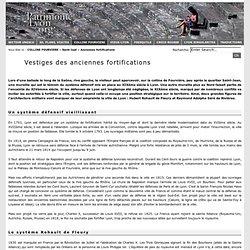 Anciennes fortifications : Lyon patrimoine Unesco, découvrez les Anciennes fortifications de Lyon